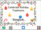 December Themed Technology Lessons | Celebrate Holiday Traditions with Thinglink