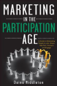 Nick Kellet's Guest Posts | Marketing In The Participation Age: Getting Found + Driving Action