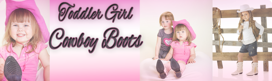 Headline for Toddler Girl Cowboy Boots