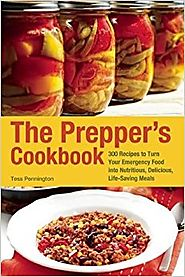 The Prepper's Cookbook: 300 Recipes to Turn Your Emergency Food into Nutritious, Delicious, Life-Saving Meals Paperba...