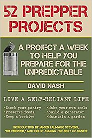 52 Prepper Projects: A Project a Week to Help You Prepare for the Unpredictable Paperback – November 6, 2013