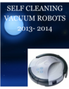 Self Cleaning Vacuum Robots | Self Cleaning Vacuum Robots 2013 - 2014