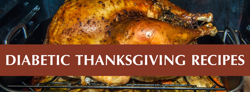 Diabetic Friendly Thanksgiving Dinner Recipes