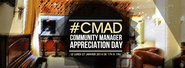 Commmunity Manager Appreciation Day 2014 #CMAD | Community Manager Appreciation Day -- Tunisia