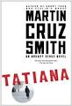 Download ebook Tatiana by Martin Cruz Smith doc txt pdf