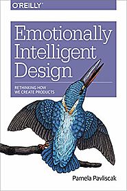 Emotionally Intelligent Design: Rethinking How We Create Products (2018)