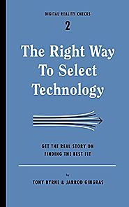 The Right Way to Select Technology: