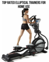Best Home Elliptical Machines - Best Home Elliptical Cross Trainer | Top Rated Elliptical Trainers For Home Use