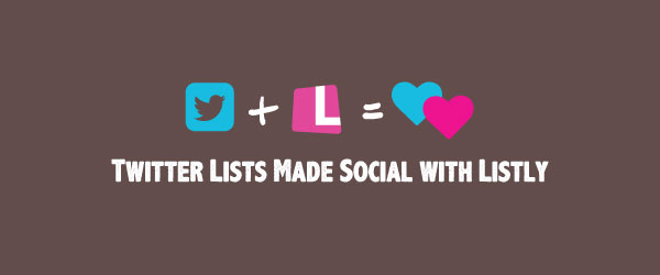 6 Steps to Rocking Your Twitter Lists on Listly