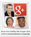 Google Plus - If You Want More Online Visibility, It's Time to Get On Board