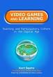- Video Games and Learning (2011) by Kurt Squire