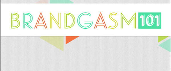 Brandgasam 101 Resources