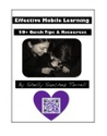 Publications by Shelly Sanchez Terrell | Effective Mobile Learning: 50+ Tips & Resources Ebook
