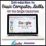 #SPRINGSAVINGS Introduction to Basic Computer Skills for the Google Classroom