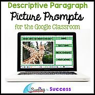 Descriptive Paragraph Writing for the Google Classroom Respond to a Picture