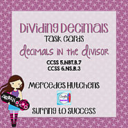 Dividing Decimals Task Cards Decimals in the Divisor by Mercedes Hutchens