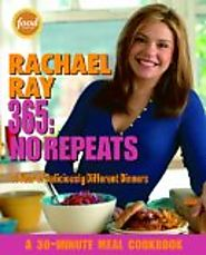 Rachael Ray Recipes | Rachael Ray 365: No Repeats-A Year of Deliciously Different Dinners (A 30-Minute Meal Cookbook) - Kitchen Things