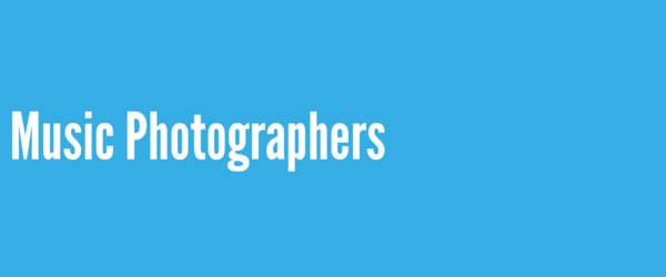 Music Photographers