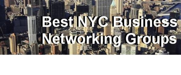 Best NYC Business Networking Groups