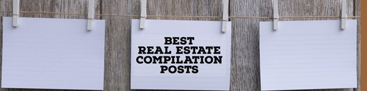 Headline for Top Real Estate Compilation Posts