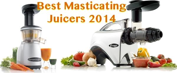 Headline for Best Masticating Juicers Reviews 2016 - 2017