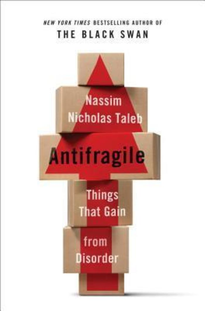 Antifragile : Things That Gain from Disorder (2012)