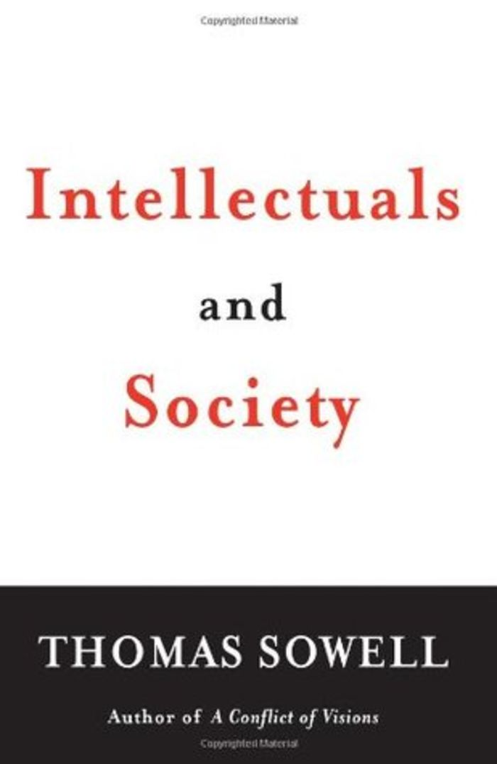 Intellectuals and Society by Thomas Sowell (2009)