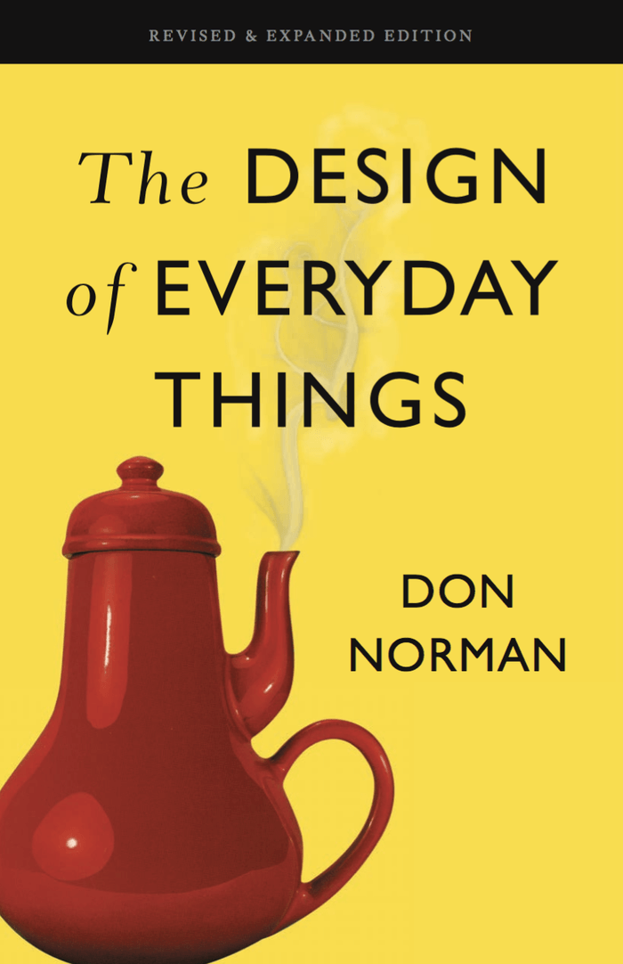 The Design of Everyday Things - Donald A. Norman (2014)