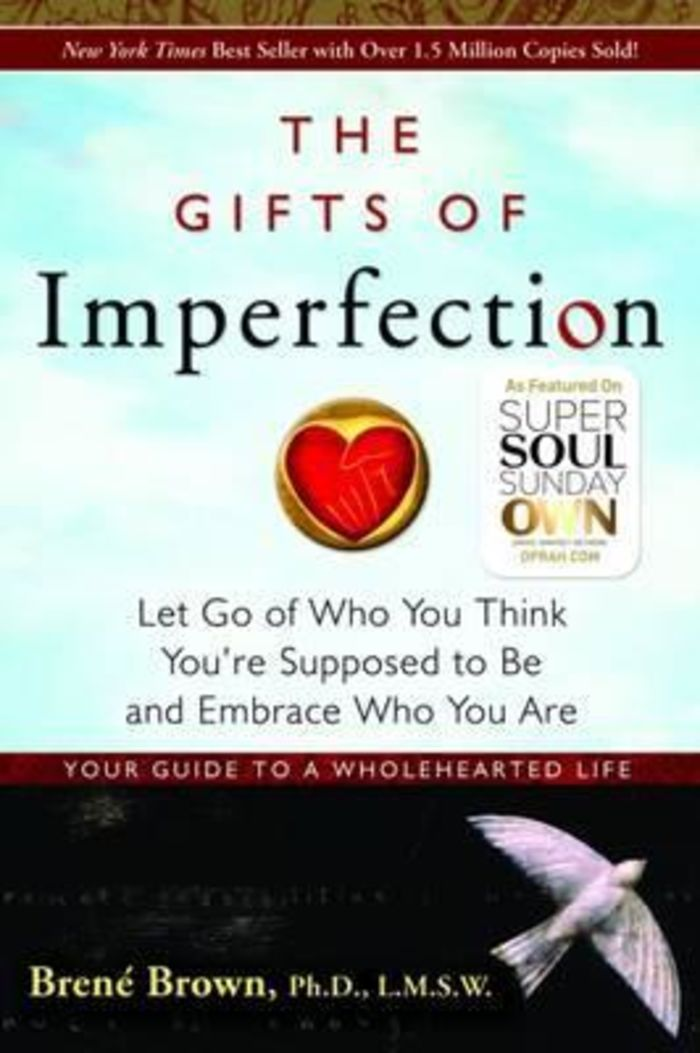 Gifts Of Imperfection, The: : Let Go of Who You Think You