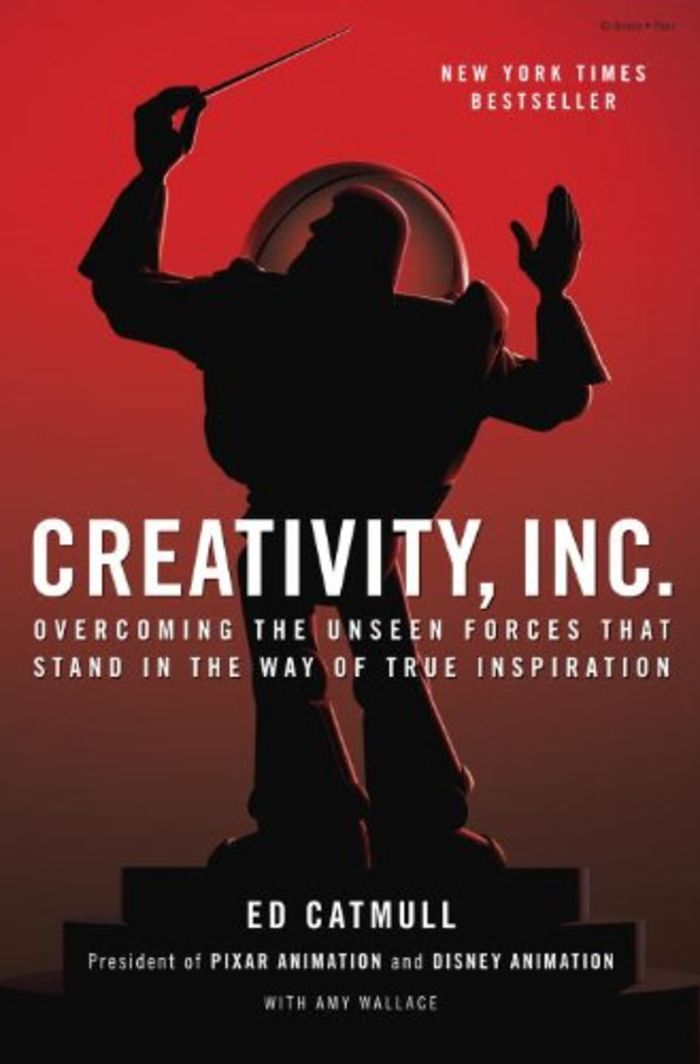 Creativity, Inc.: Overcoming the Unseen Forces That Stand in the Way of True Inspiration - Ed Catmull and Amy Wallace