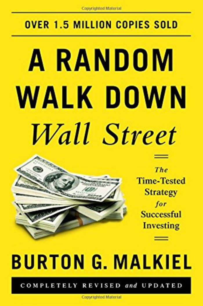 A Random Walk down Wall Street The Time-tested Strategy for Successful Investing - Burton G. Malkiel (2016)