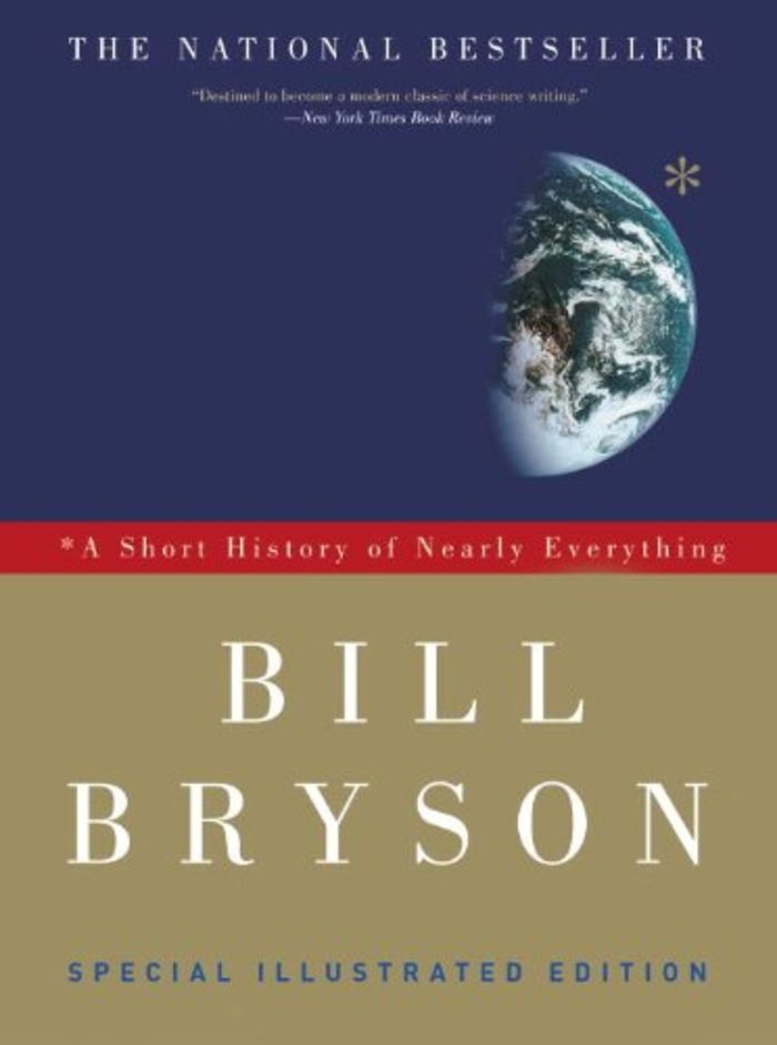 A Short History of Nearly Everything Special Illustrated Edition - Bill Bryson (2010)