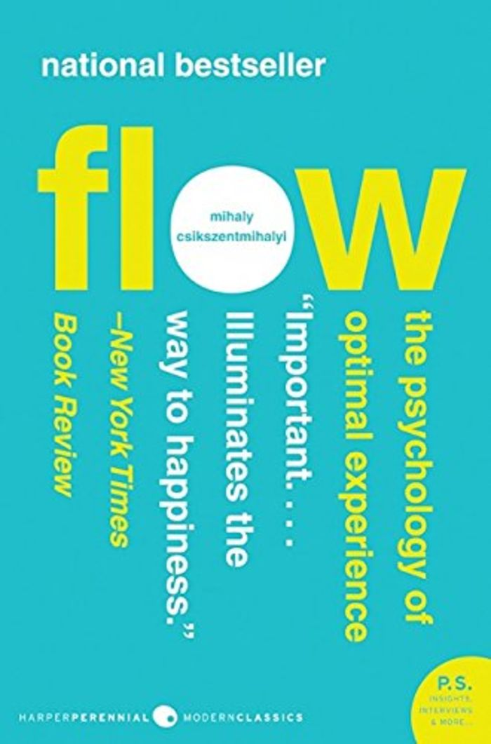 Flow The Psychology of Optimal Experience - Mihaly Csikszentmihalyi (2008)