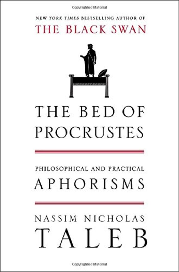 Bed of Procrustes: Philosophical and Practical Aphorisms, The - Nassim Nicholas Taleb