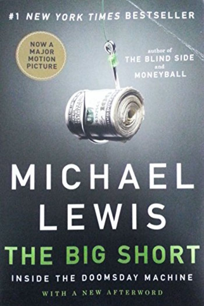 Big Short: Inside the Doomsday Machine, The - Michael Lewis