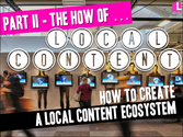 Local Content / Local Lists Toolkit - A Three Part Series | How to guide for local content