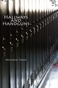 Hallways and Handguns
