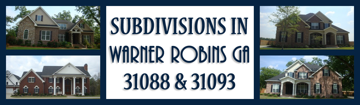 Headline for Warner Robins GA Subdivisions