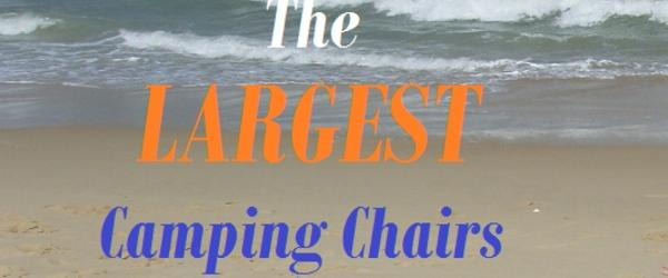 The Best Heavy Duty Camping Chairs For Large People