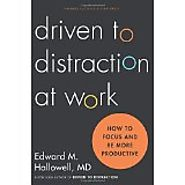 Leadership Books Recommended by #LeadWithGiants | driven to distraction at work - Edward M. Hallowell, MD