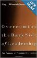 Leadership Books Recommended by #LeadWithGiants | Overcoming The Dark Side of Leadership: The Paradox of Personal Dysfunction