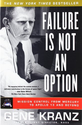 Leadership Books Recommended by #LeadWithGiants | Failure Is Not an Option: Mission Control From Mercury to Apollo 13 and Beyond