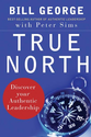 Leadership Books Recommended by #LeadWithGiants | True North: Discover Your Authentic Leadership