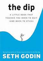 "Leadership Books Recommended by #LeadWithGiants | ""The Dip: A LITTLE BOOK THAT TEACHES YOU WHEN TO QUIT (AND WHEN TO STICK)"""