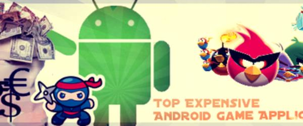 Top Expensive Android game Application of 2014