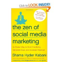 The Best Books About Social Media Marketing | The Zen of Social Media Marketing: An Easier Way to Build Credibility, Generate Buzz, and Increase Revenue