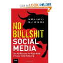 The Best Books About Social Media Marketing | No Bullshit Social Media: The All-Business, No-Hype Guide to Social Media Marketing