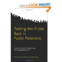 The Best Books About Social Media Marketing | Putting the Public Back in Public Relations: How Social Media Is Reinventing the Aging Business of PR