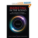 The Best Books About Social Media Marketing | Marketing in the Round: How to Develop an Integrated Marketing Campaign