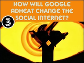 Google AdHeat: The Social Debate | Google Adheat Patent: Where is the social debate?